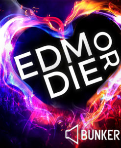Bunker 8's 'EDM or Die'